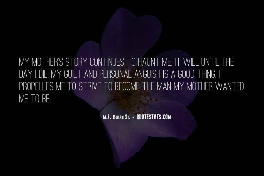 My Man Love Me Quotes #441838