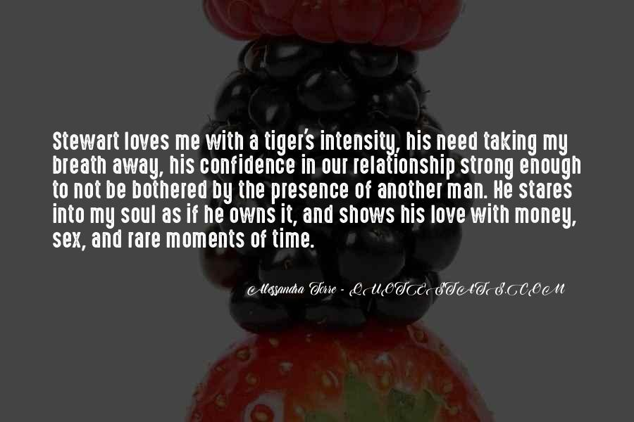 My Man Love Me Quotes #50598