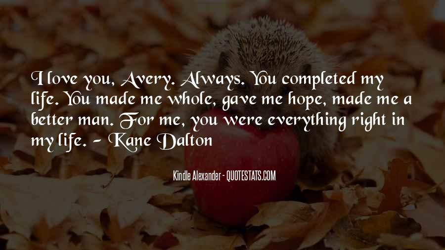 My Man Love Me Quotes #555526