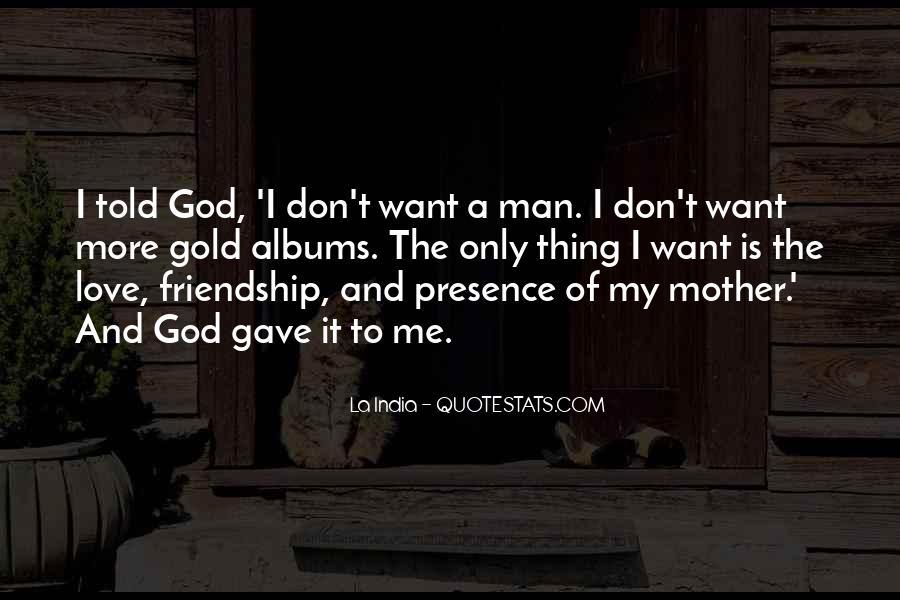 My Man Love Me Quotes #564174