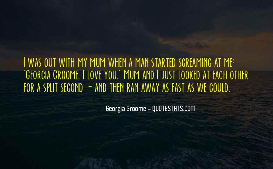 My Man Love Me Quotes #644055
