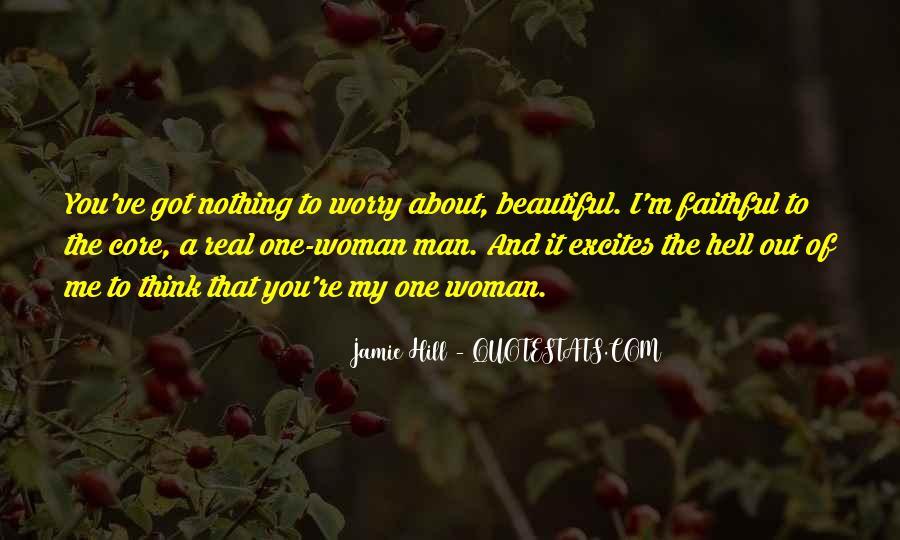 My Man Love Me Quotes #707661