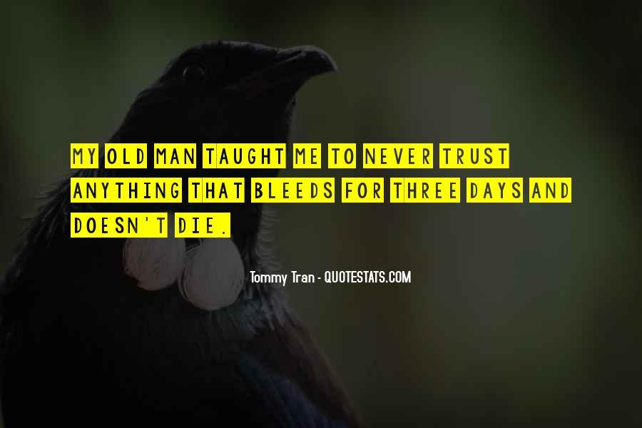 My Man Love Me Quotes #723085
