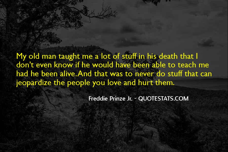 My Man Love Me Quotes #736591