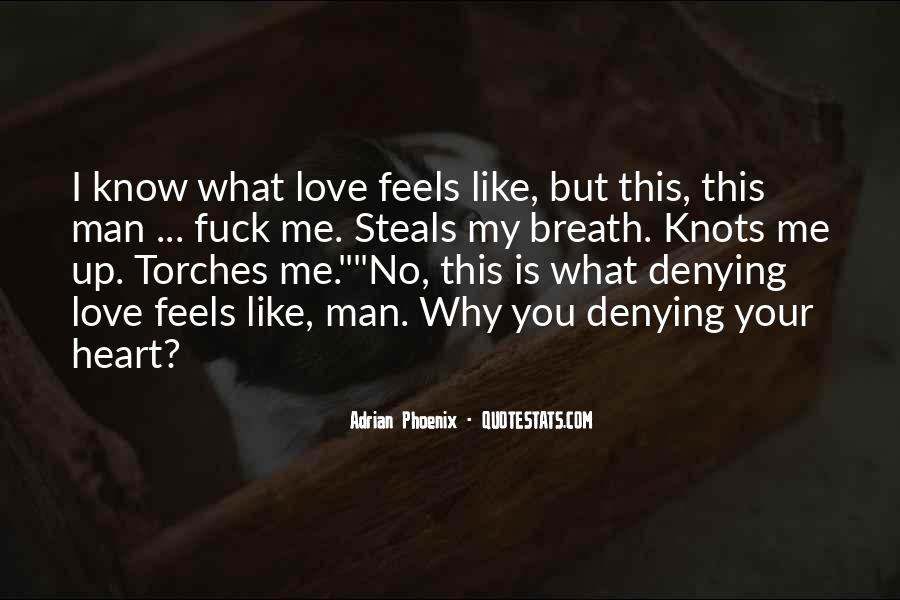 My Man Love Me Quotes #830326
