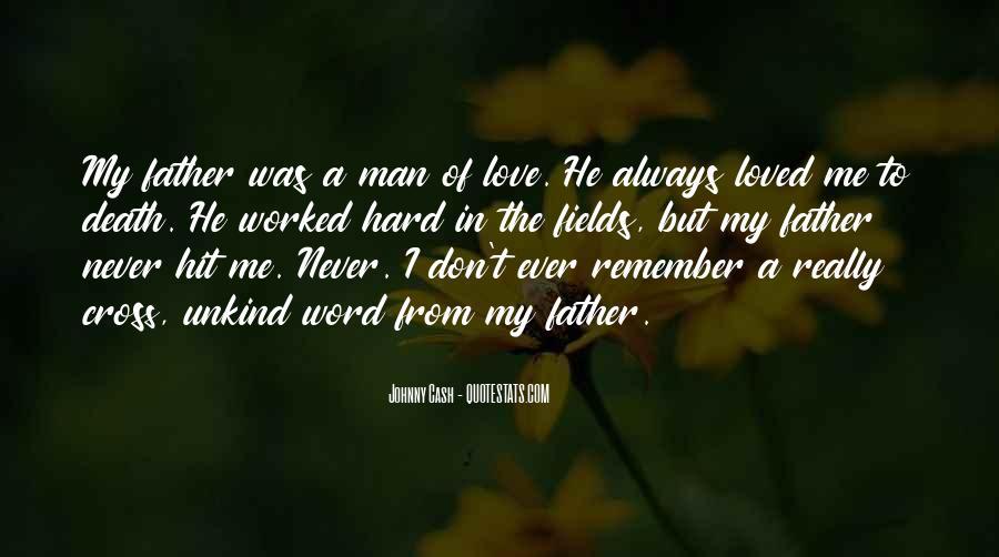 My Man Love Me Quotes #897450
