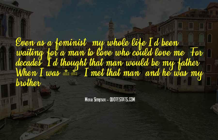 My Man Love Me Quotes #908125