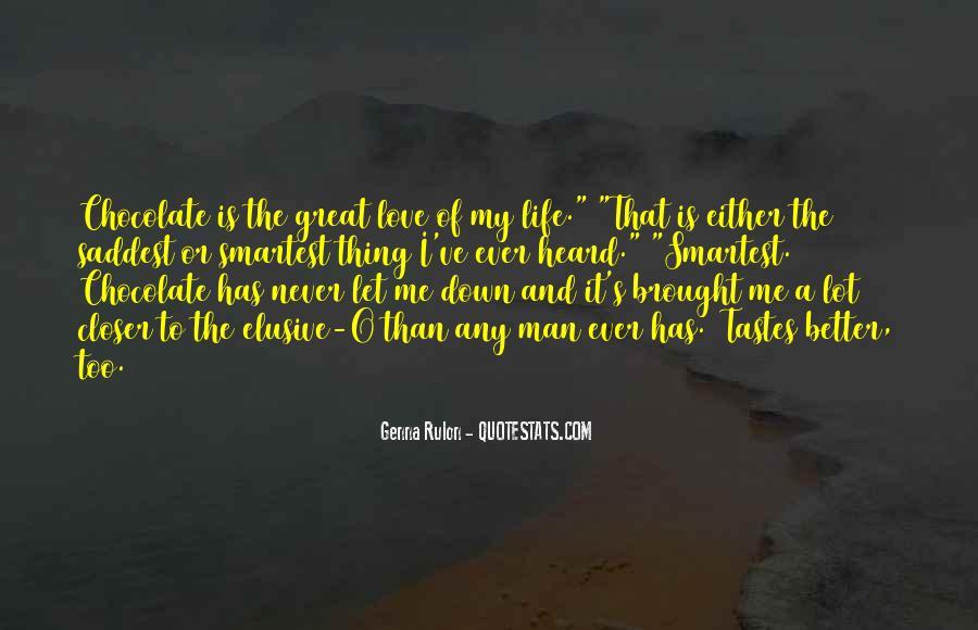 My Man Love Me Quotes #920007