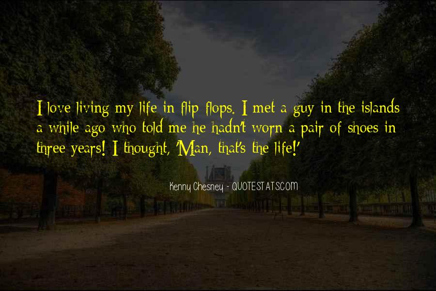 My Man Love Me Quotes #940143