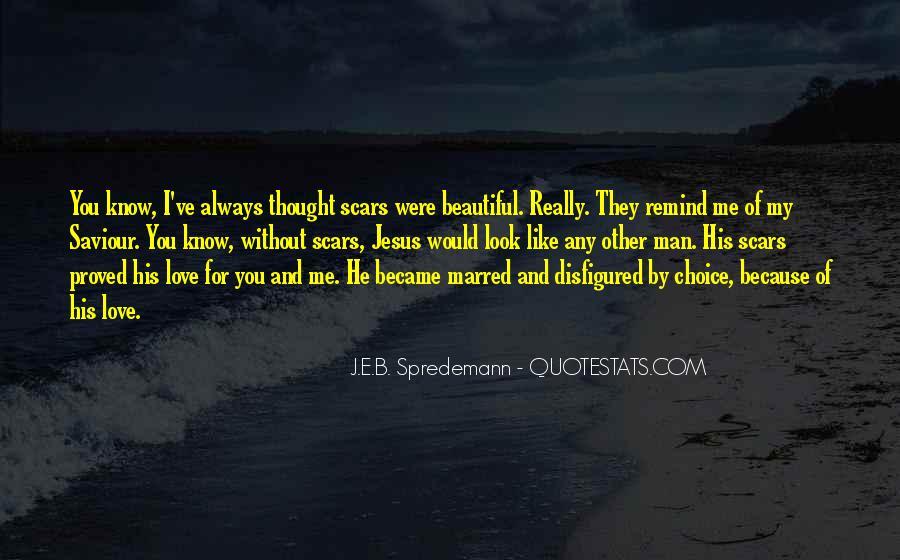 My Man Love Me Quotes #987679