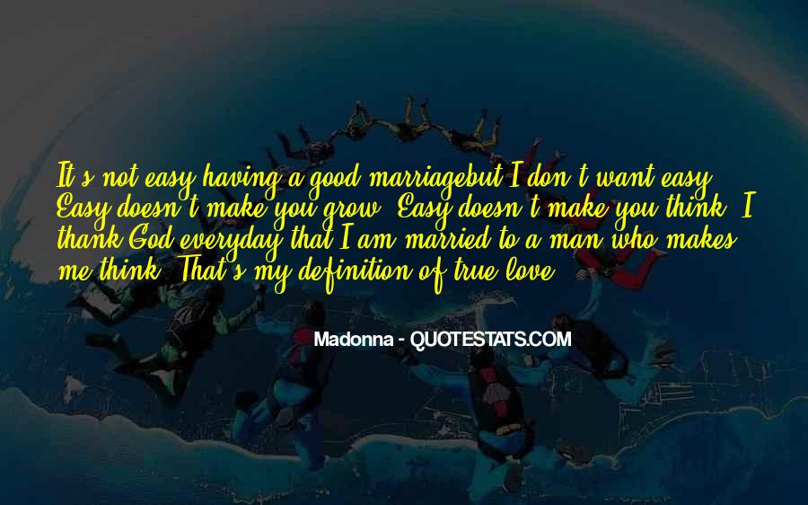 My Man Love Me Quotes #989223