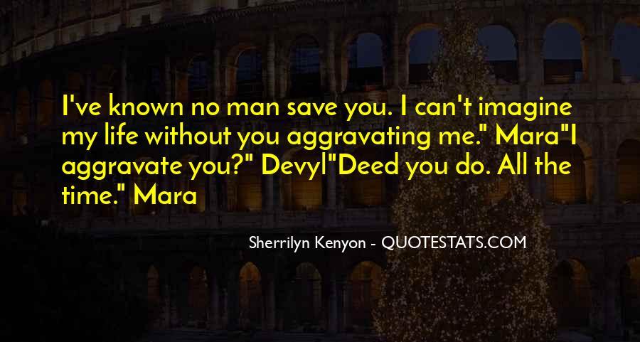 My Man Love Me Quotes #992293