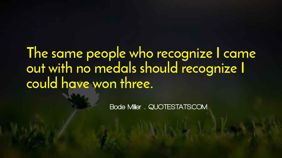 My Medals Quotes #23915