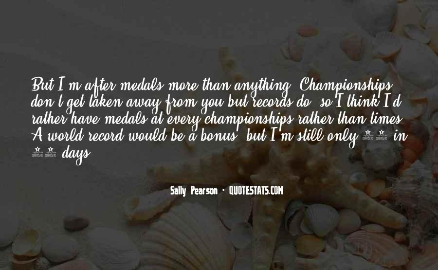 My Medals Quotes #253094
