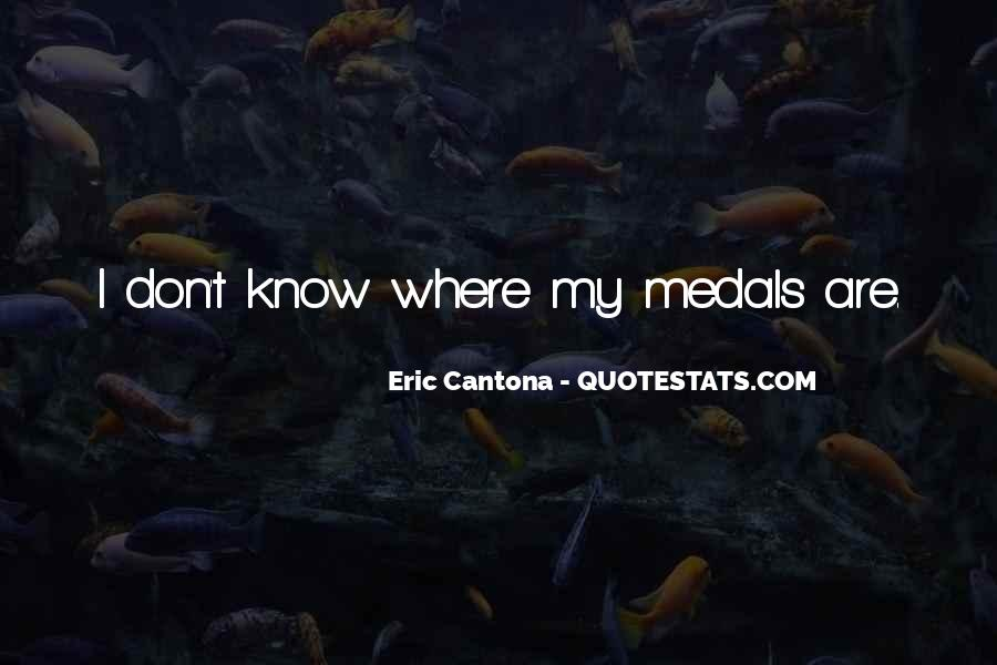 My Medals Quotes #778400