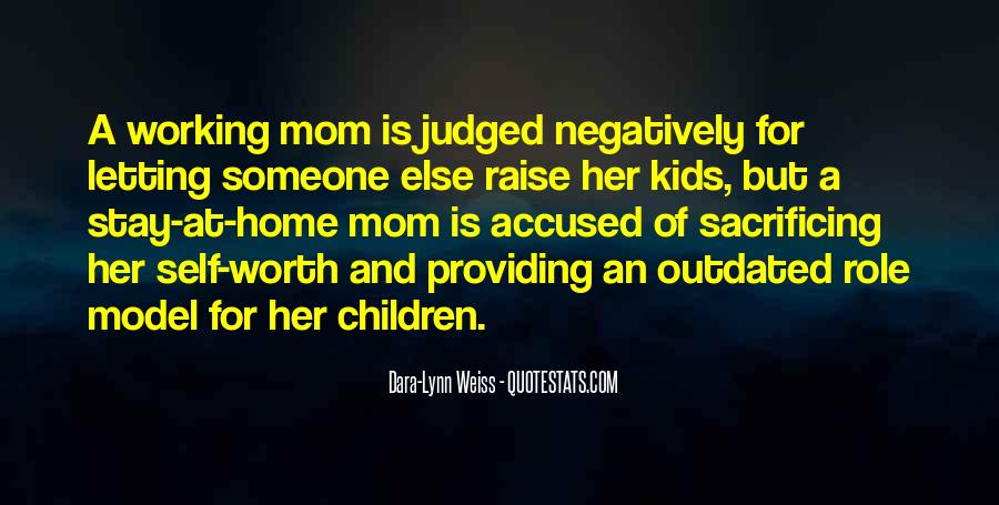My Mom Is My Role Model Quotes #506502