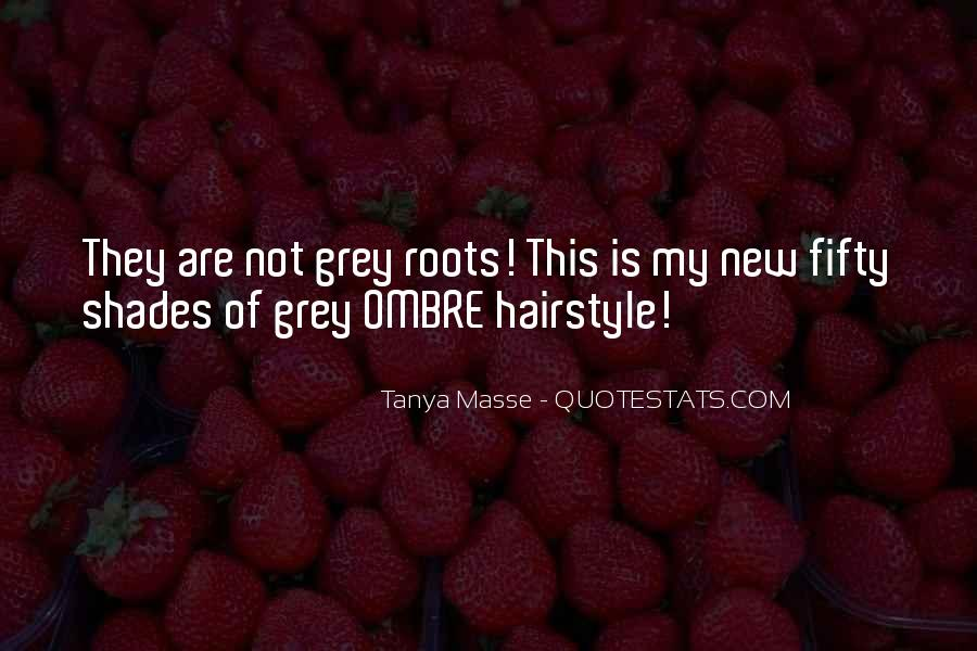 My New Hairstyle Quotes #72223