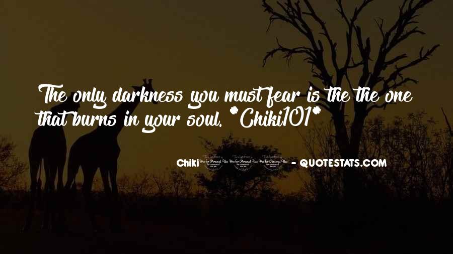 Quotes About Chiki101 #852619