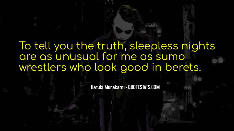 My Nights Are Sleepless Quotes #181142
