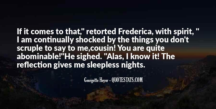 My Nights Are Sleepless Quotes #23821