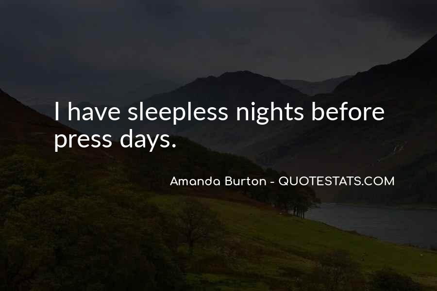 My Nights Are Sleepless Quotes #38843