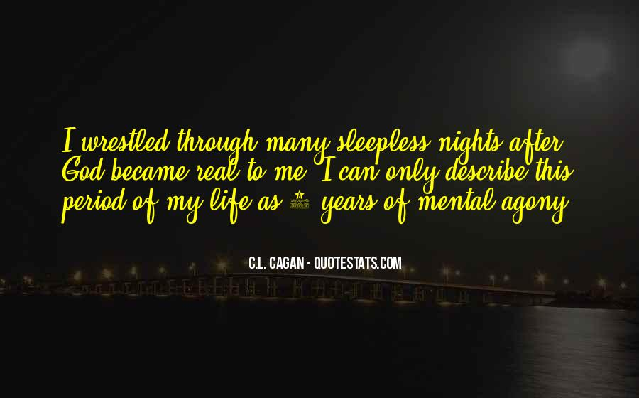 My Nights Are Sleepless Quotes #569680