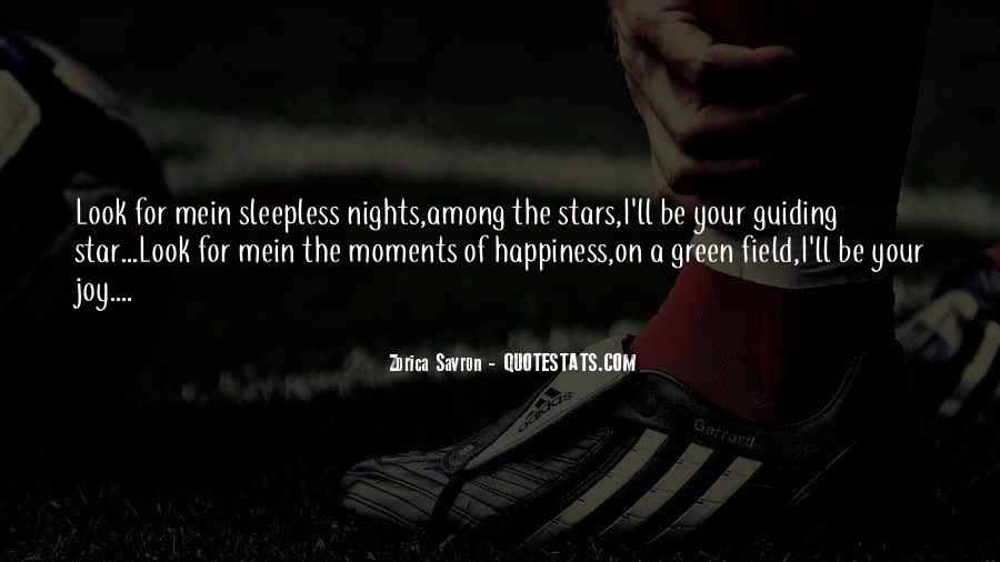 My Nights Are Sleepless Quotes #611967