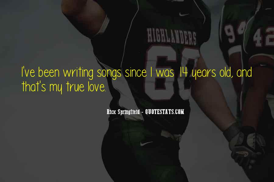 My Old True Love Quotes #1291560