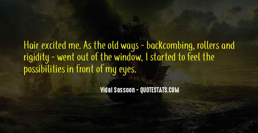 My Old Ways Quotes #142031