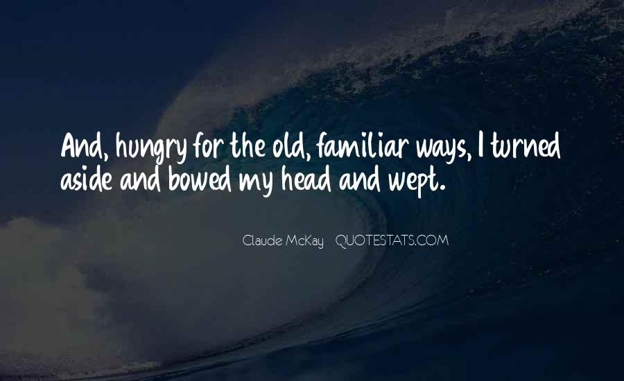My Old Ways Quotes #1529618