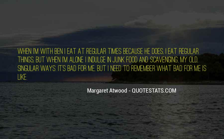 My Old Ways Quotes #1788317