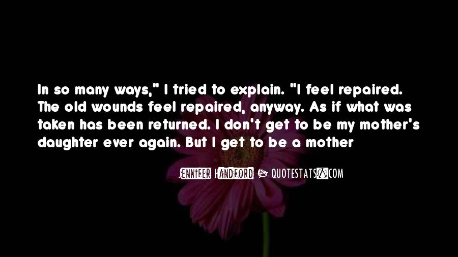 My Old Ways Quotes #45012