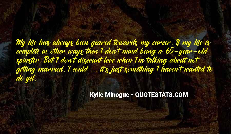 My Old Ways Quotes #572539