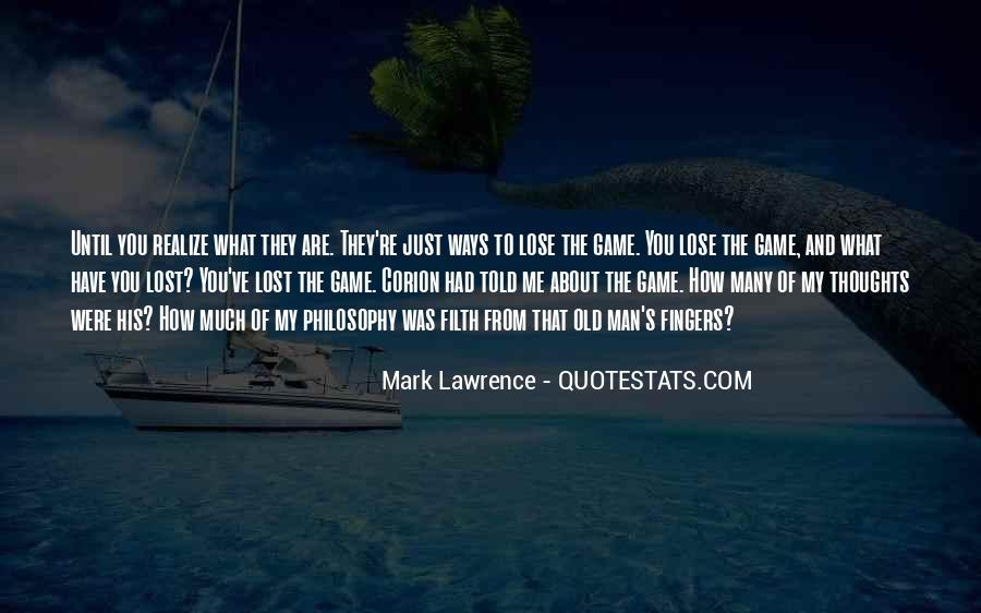My Old Ways Quotes #640040