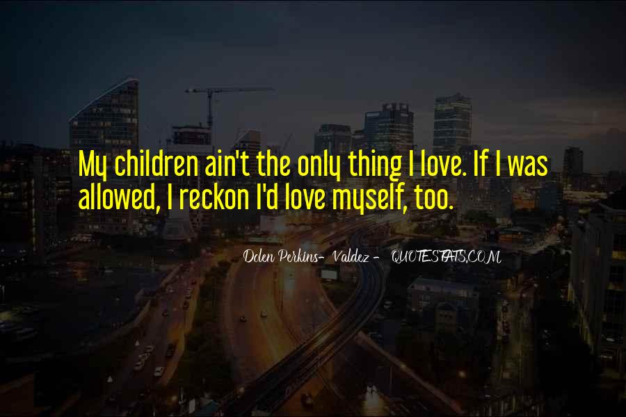 My Only Love Quotes #133938