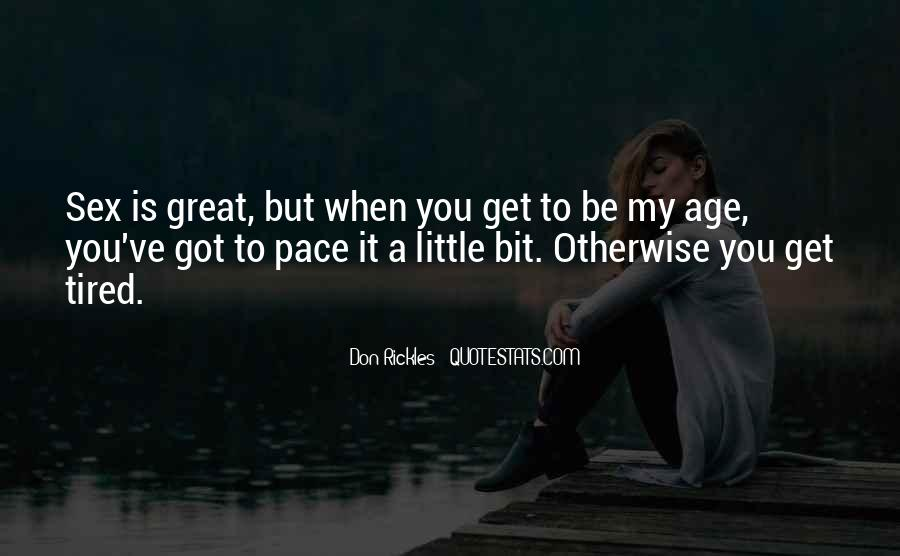My Own Pace Quotes #5640