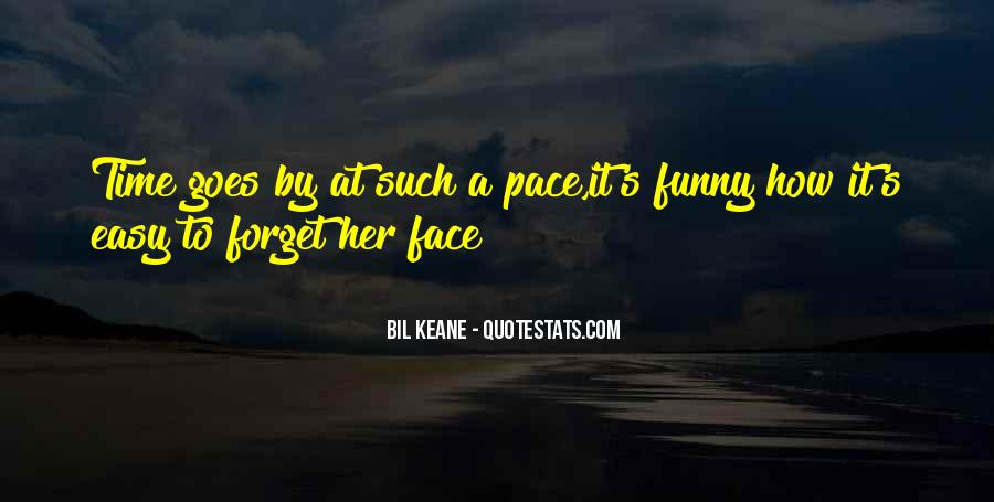 My Own Pace Quotes #67133