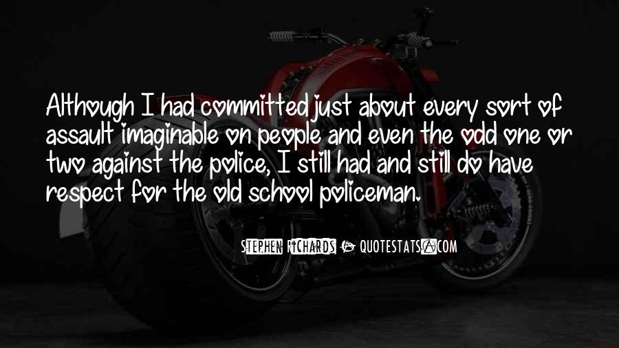 My Policeman Quotes #28983