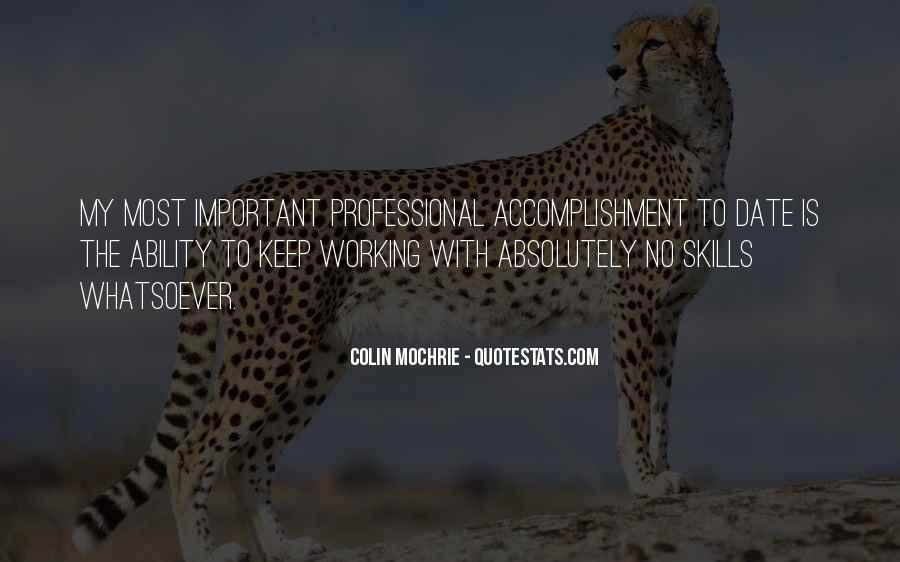 My Professional Skills Quotes #1670676