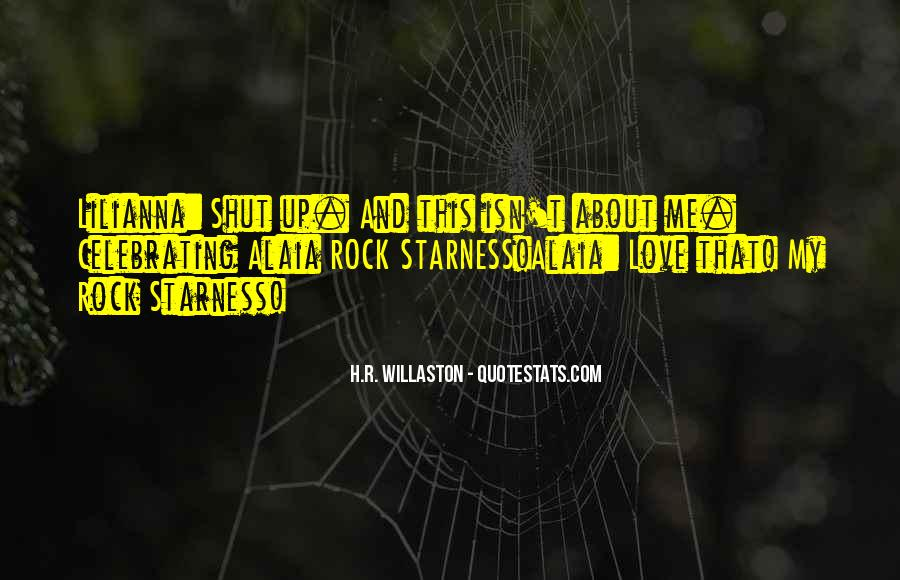 My Rock Love Quotes #1836609