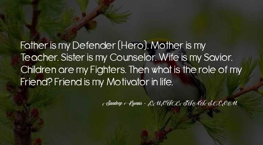 My Sister Is My Hero Quotes #481041