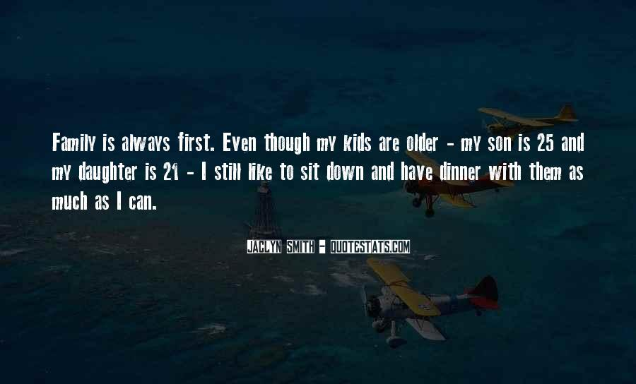 Top 34 My Son Comes First Quotes: Famous Quotes & Sayings ...