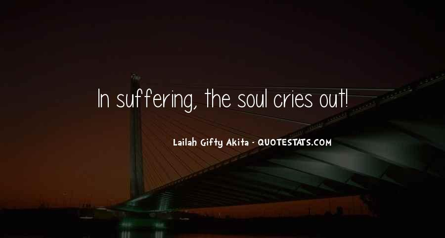 My Soul Cries Quotes #1167918