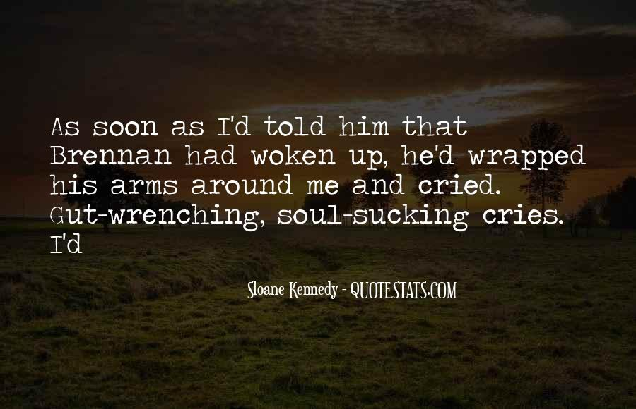 My Soul Cries Quotes #1689282
