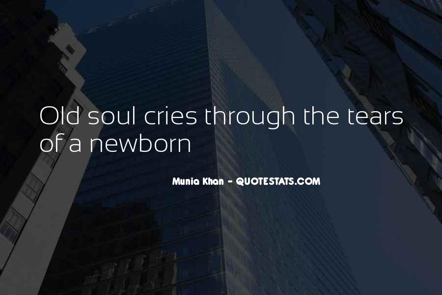 My Soul Cries Quotes #568628