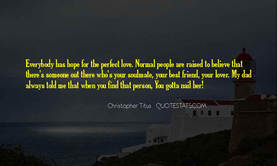 My Soulmate Love Quotes #1857465