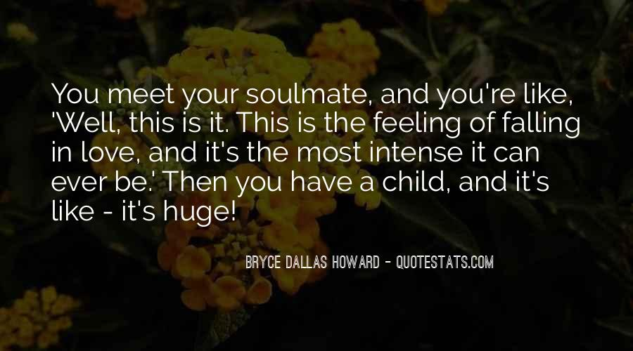 My Soulmate Love Quotes #685468