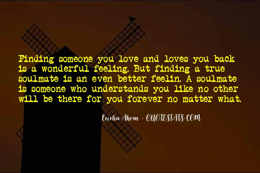 My Soulmate Love Quotes #794591