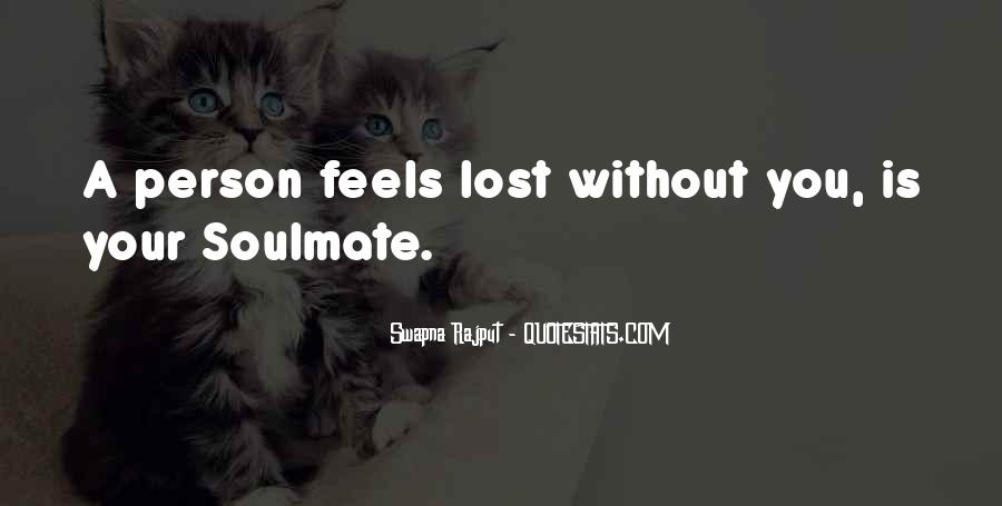 My Soulmate Love Quotes #944152