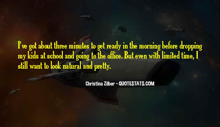 My Time Is Limited Quotes #267029